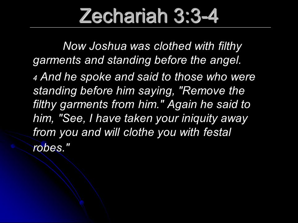 Zechariah 3:8 Now listen, Joshua the high priest, you and your friends who are sitting in front of you-- indeed they are men who are a symbol, for behold, I am going to bring in My servant the Branch.
