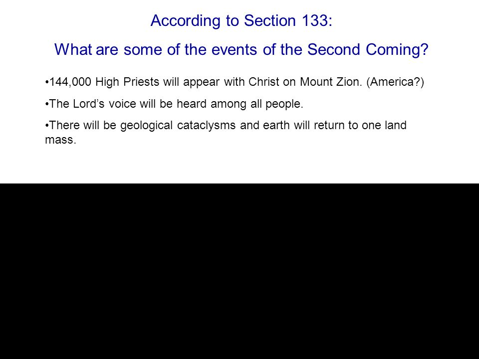 According to Section 133: What are some of the events of the Second Coming.