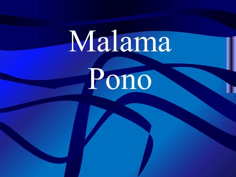 Malama Pono
