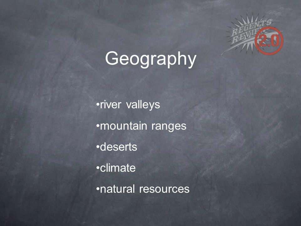 Geography river valleys mountain ranges deserts climate natural resources