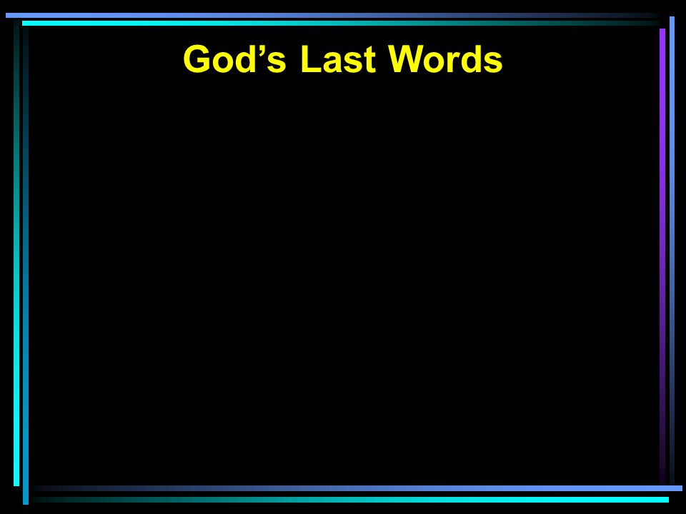 God's Last Words