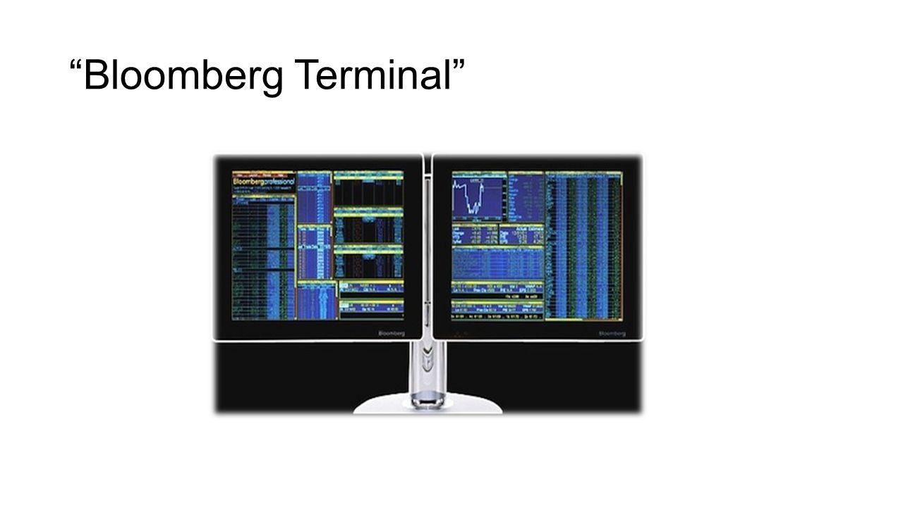 """Bloomberg Terminal"""