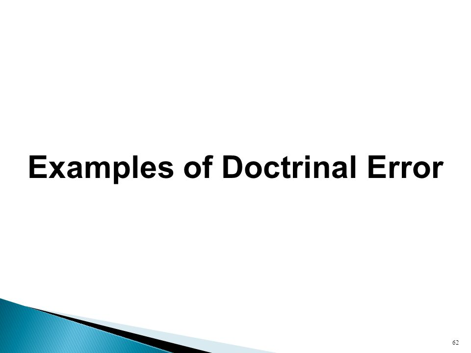 Examples of Doctrinal Error 62
