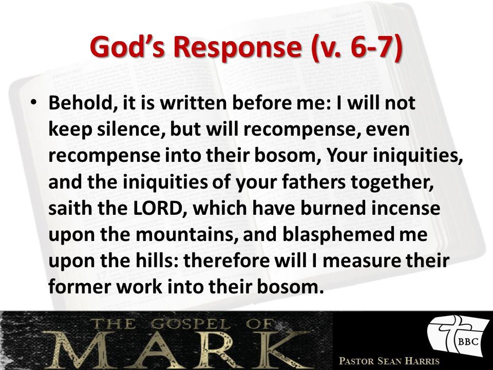 P ASTOR S EAN H ARRIS God's Response (v.