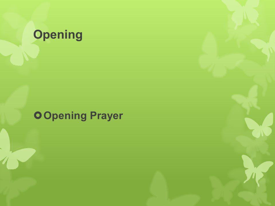 Opening  Opening Prayer