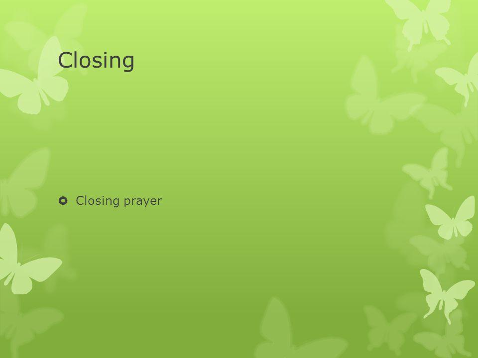 Closing  Closing prayer