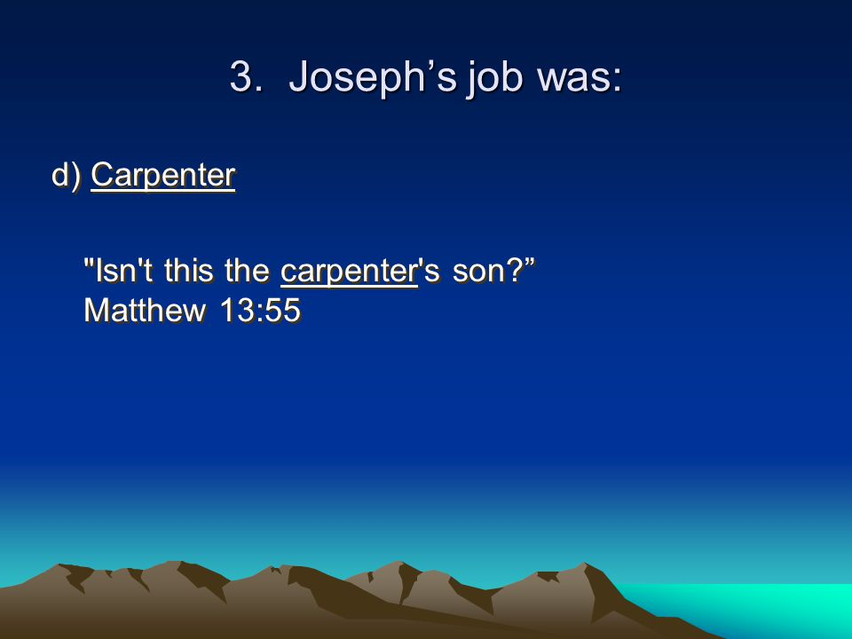 4.Why didn't Joseph and Mary stay at the inn.
