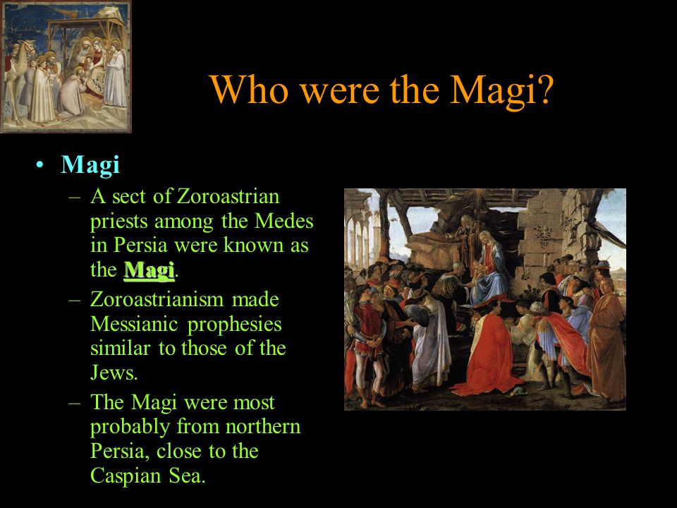 Who were the Magi.