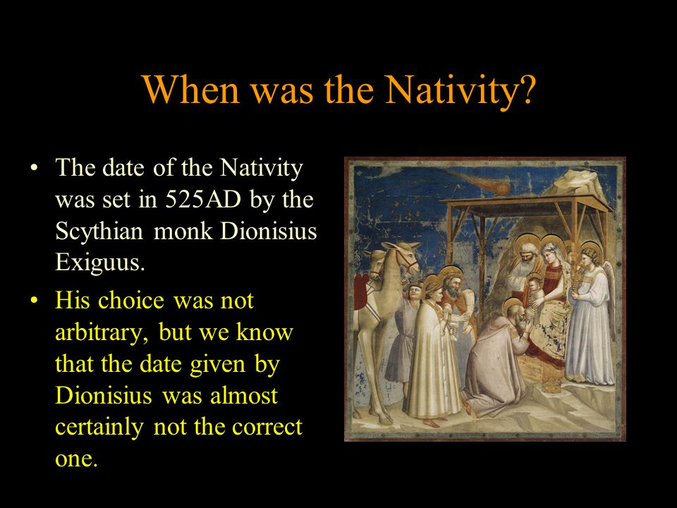 When was the Nativity.
