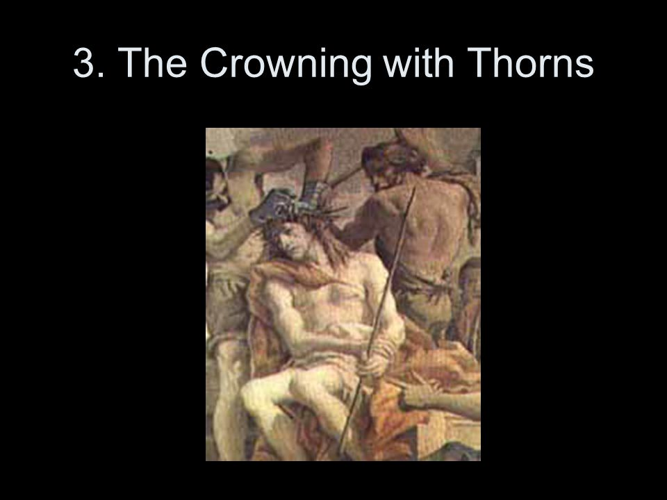3. The Crowning with Thorns