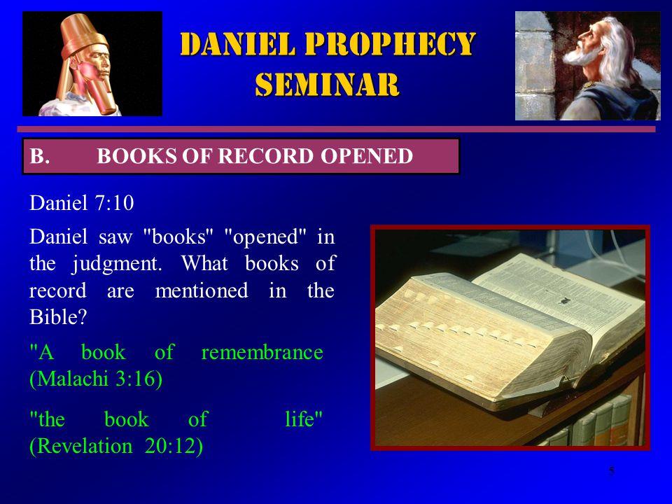 5 Daniel Prophecy Seminar Daniel 7:10 Daniel saw