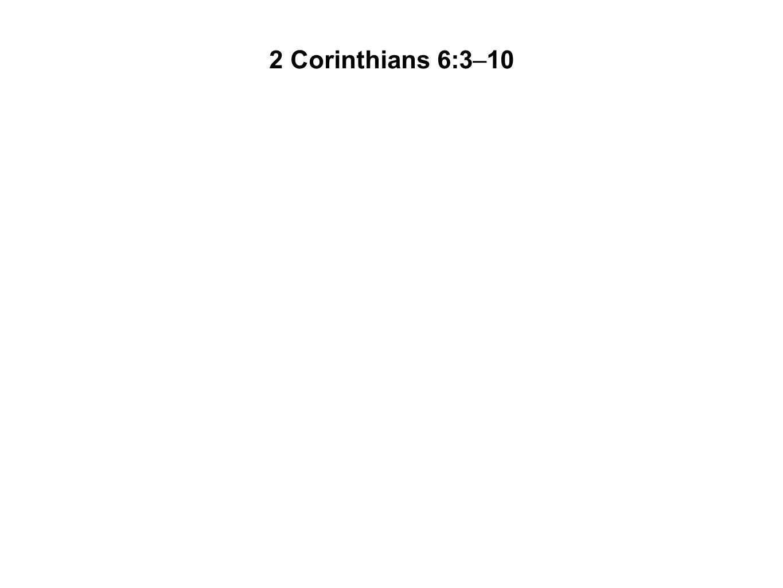 2 Corinthians 6:3–10