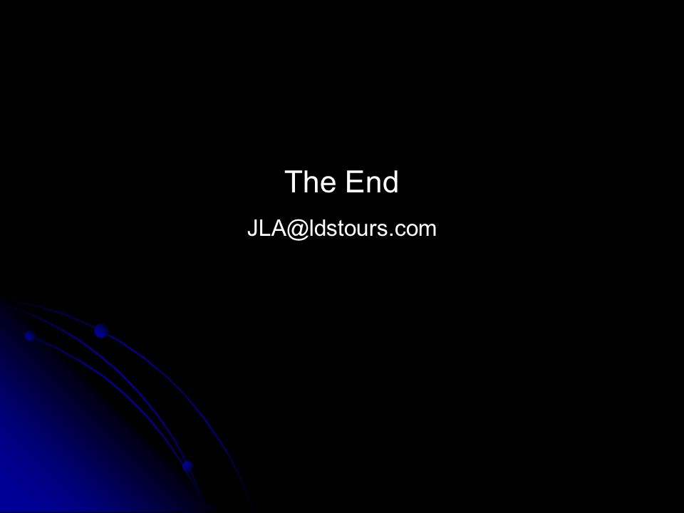 The End JLA@ldstours.com