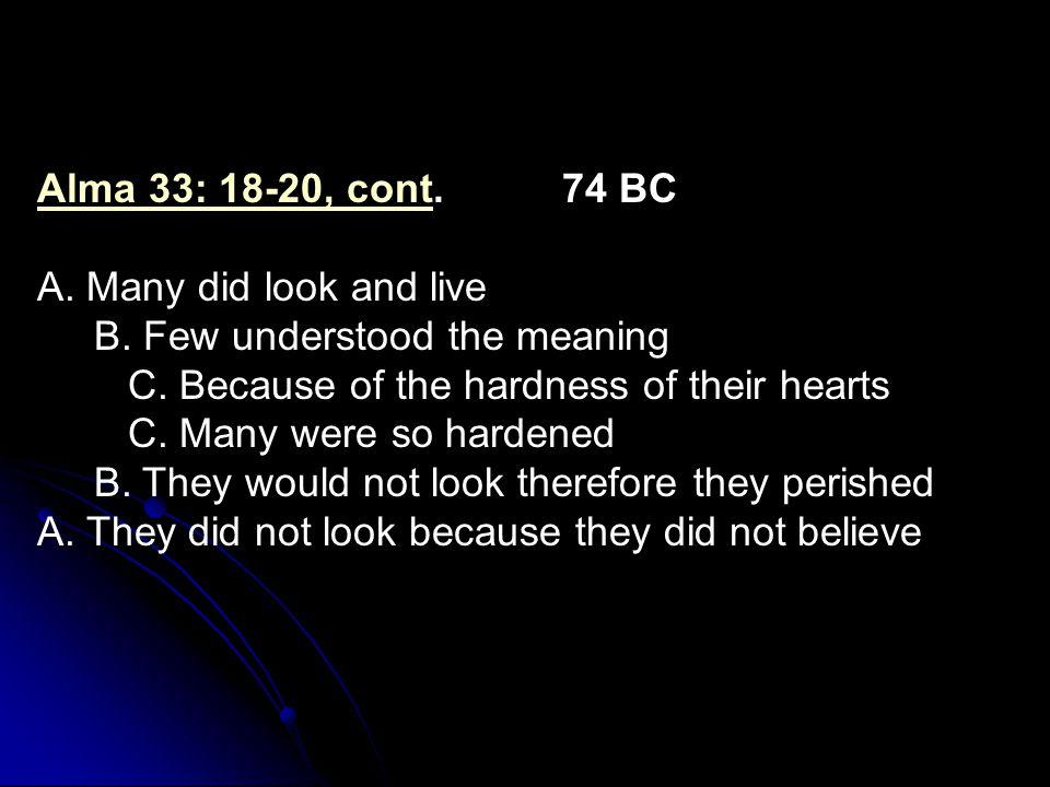 Alma 33: 18-20, contAlma 33: 18-20, cont. 74 BC A.
