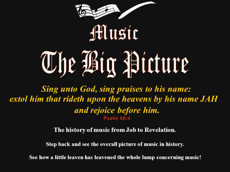 The history of music from Job to Revelation.