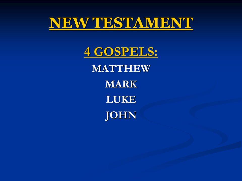 NEW TESTAMENT 4 GOSPELS: MATTHEWMARKLUKEJOHN