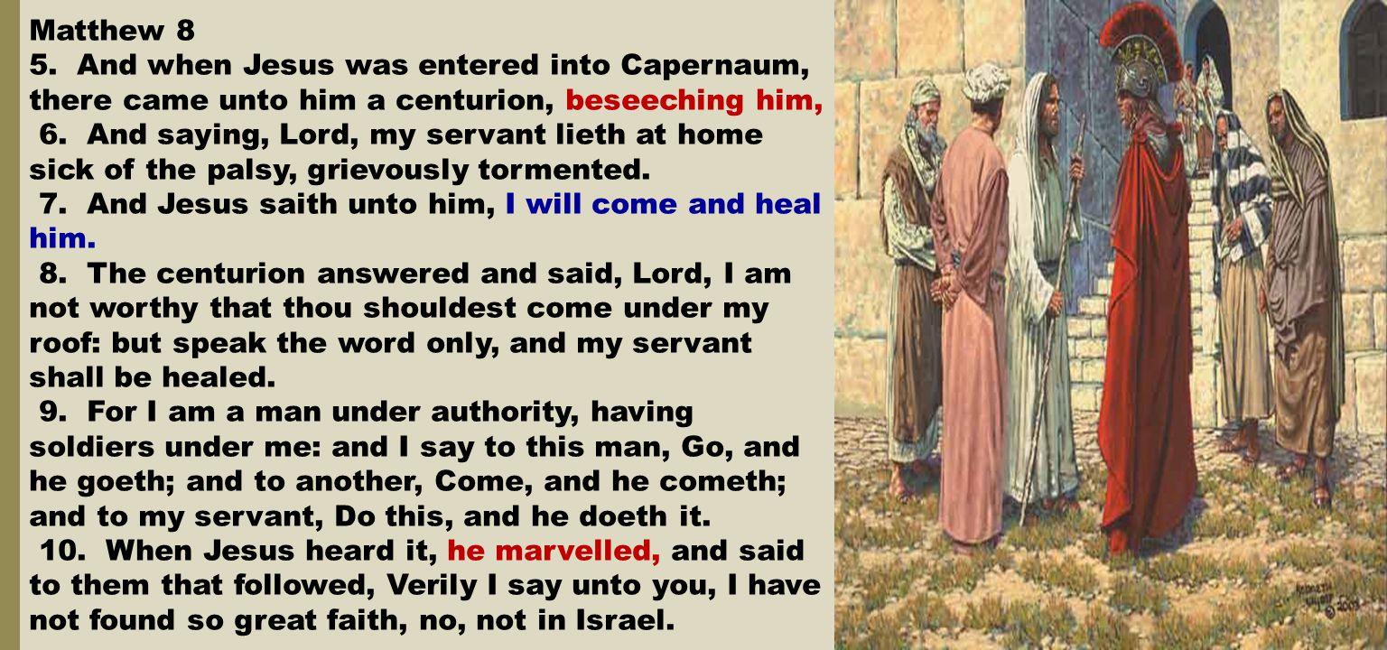 Matthew 8 5.