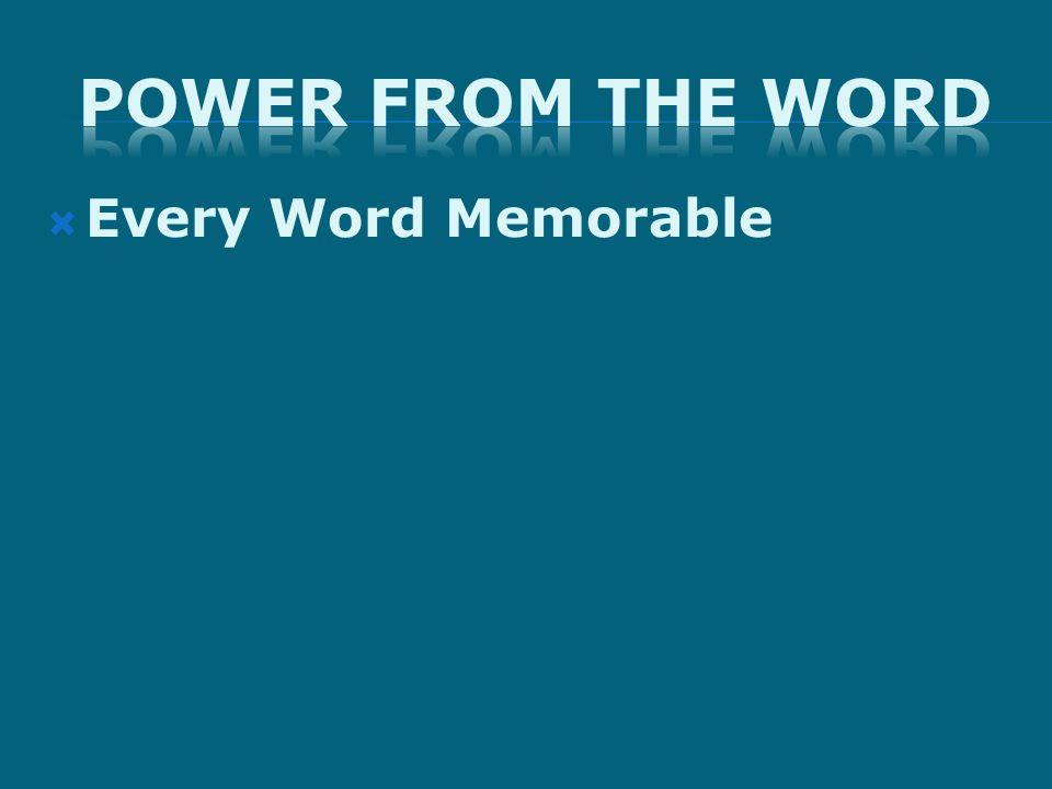 Every Word Memorable