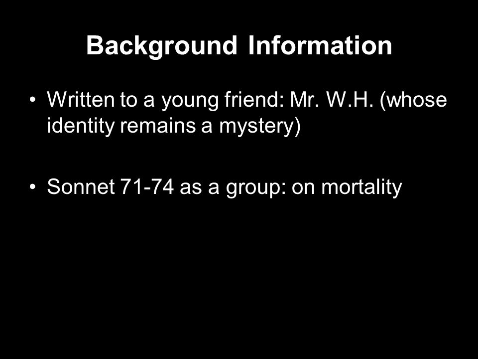 Background Information Written to a young friend: Mr.