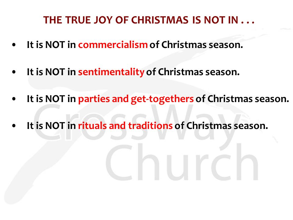 THE TRUE JOY OF CHRISTMAS IS NOT IN... It is NOT in commercialism of Christmas season.