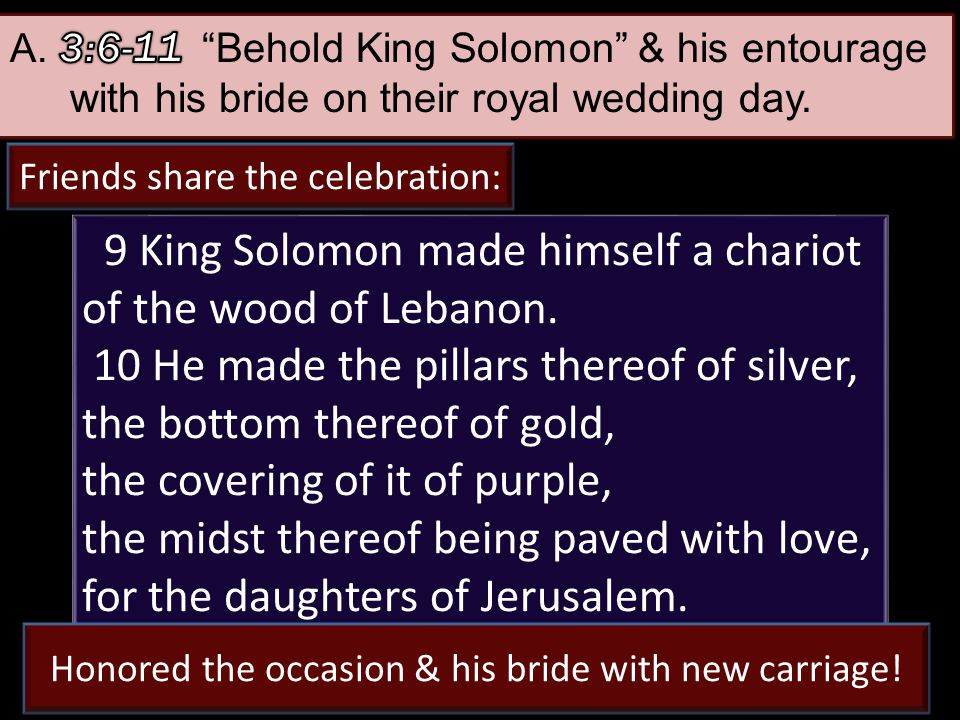27 9 King Solomon made himself a chariot of the wood of Lebanon.
