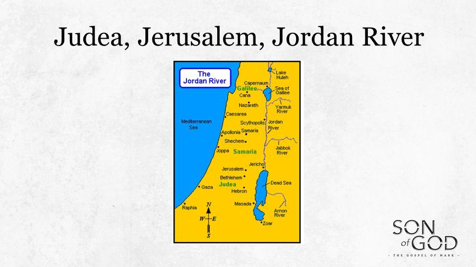 Judea, Jerusalem, Jordan River