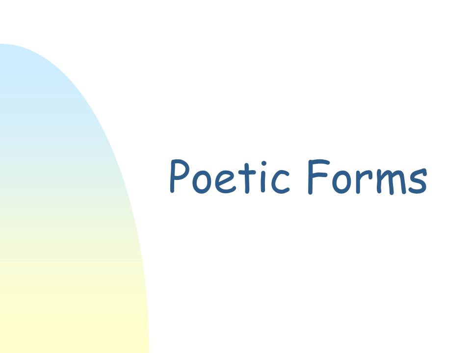 Introduction W Poetry is written in closed or open form.