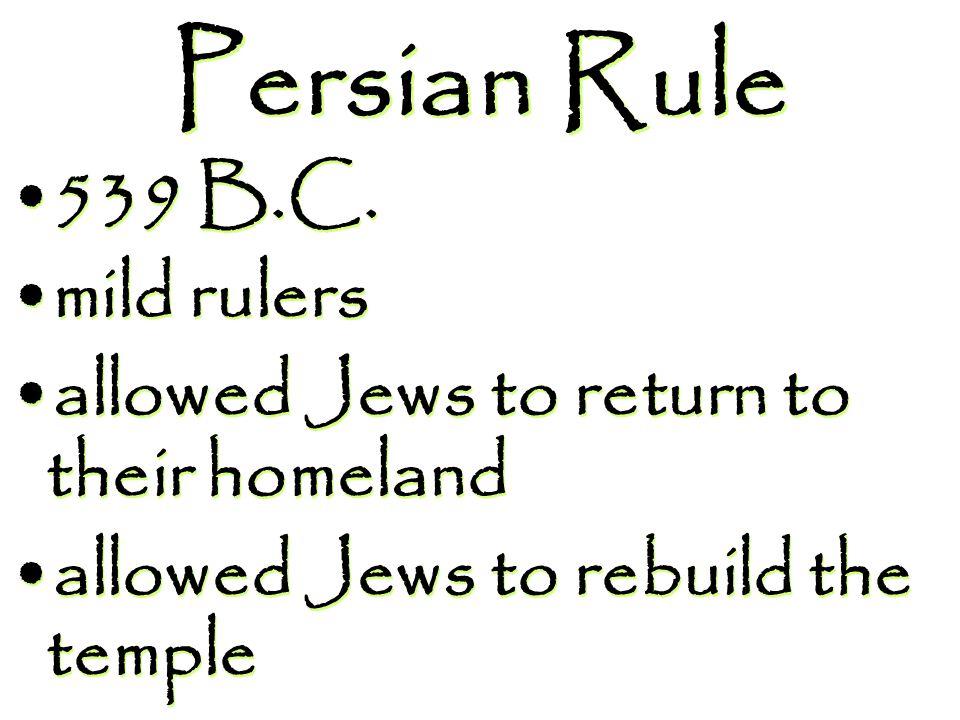 Persian Rule 539 B.C.
