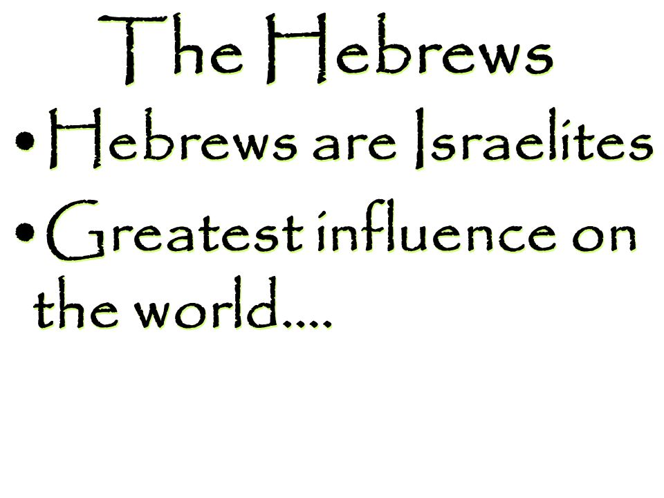 Each son led a separate family group – became the 12 Hebrew tribes Abraham Isaac Jacob (called Israel) 12 sons (including Joseph)