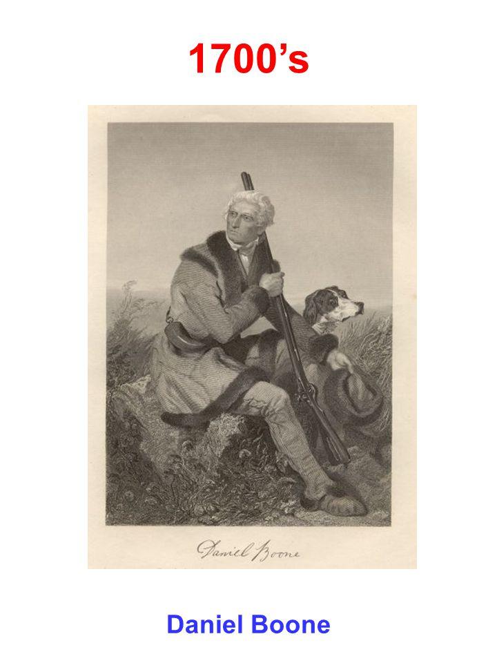 1700's Daniel Boone