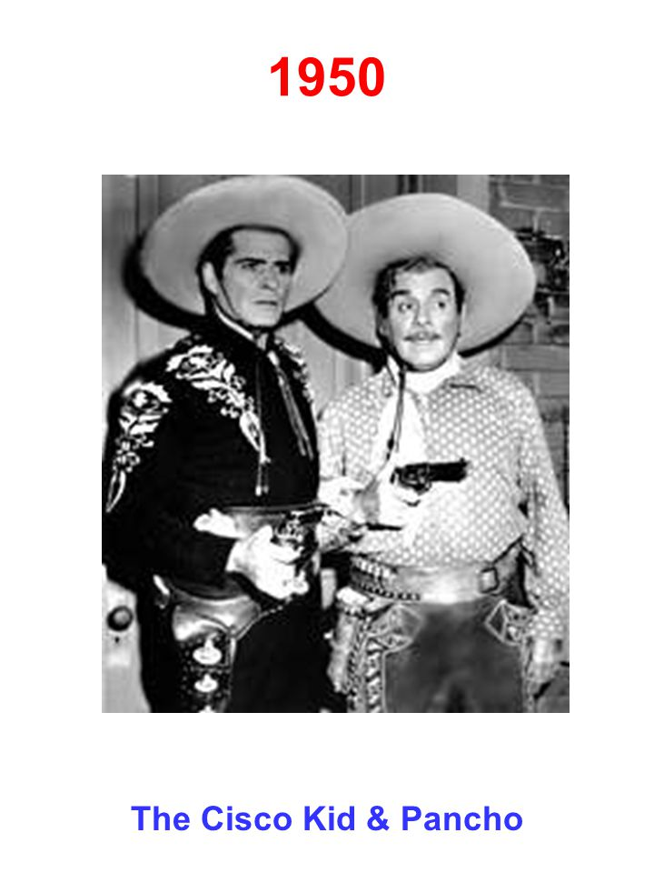1950 The Cisco Kid & Pancho