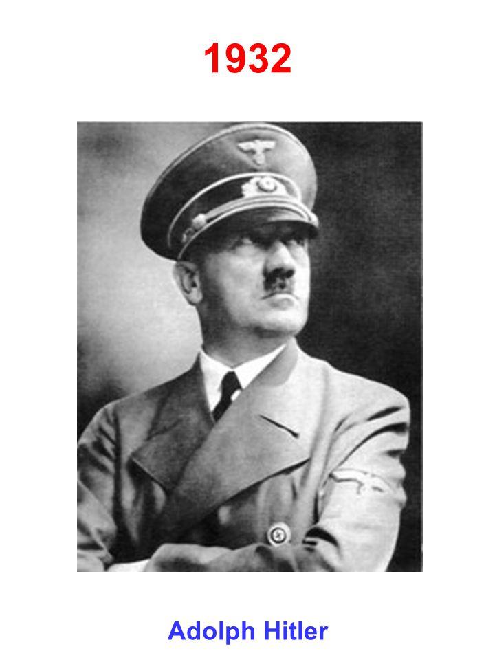 1932 Adolph Hitler