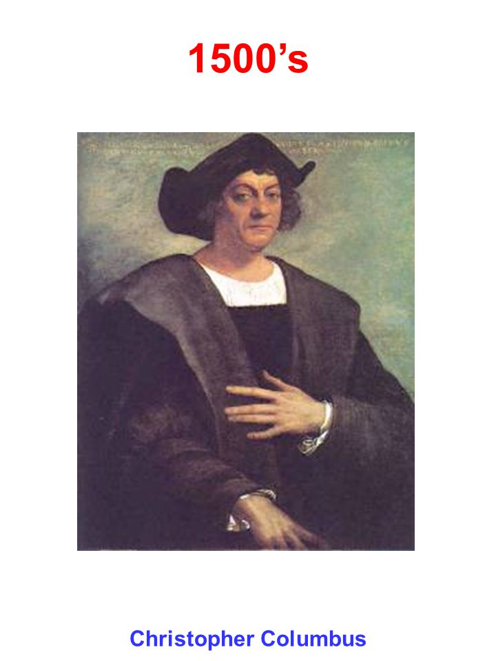 1500's Daniel Boe Christopher Columbus