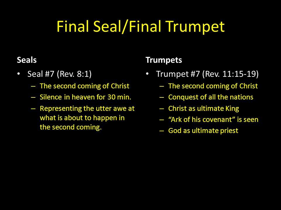 Final Seal/Final Trumpet Seals Seal #7 (Rev.