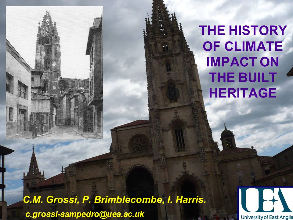 THE HISTORY OF CLIMATE IMPACT ON THE BUILT HERITAGE C.M.