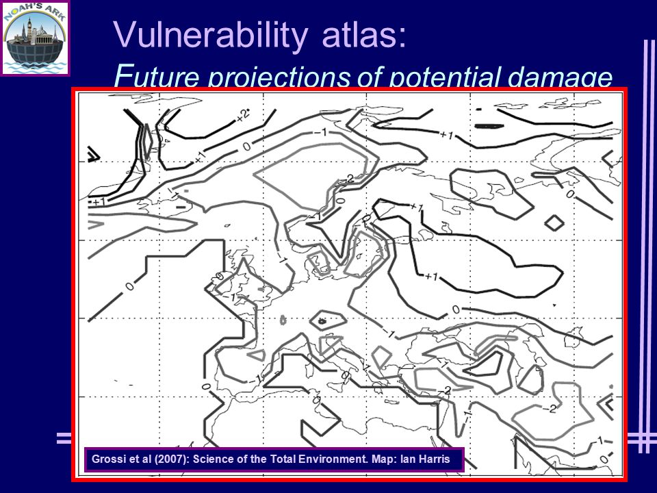 Vulnerability atlas: F uture projections of potential damage Grossi et al (2007): Science of the Total Environment.