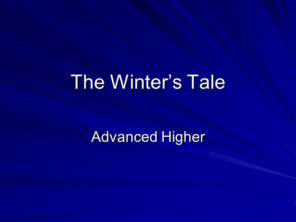 The Winter's Tale Advanced Higher