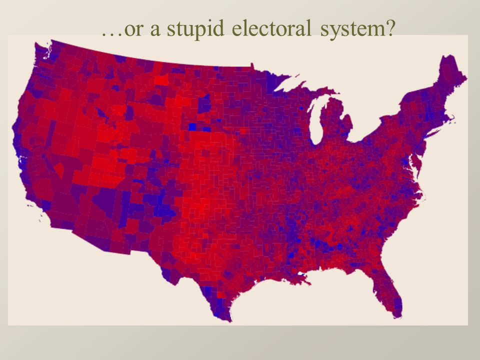 …or a stupid electoral system