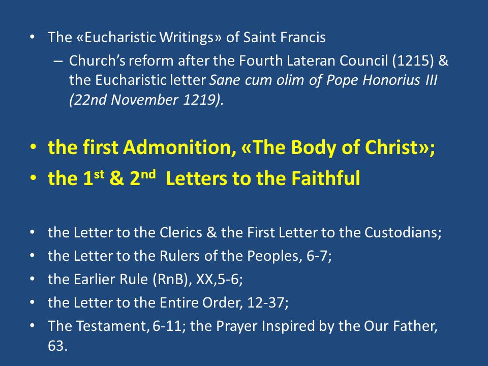 The «Eucharistic Writings» of Saint Francis – Church's reform after the Fourth Lateran Council (1215) & the Eucharistic letter Sane cum olim of Pope H