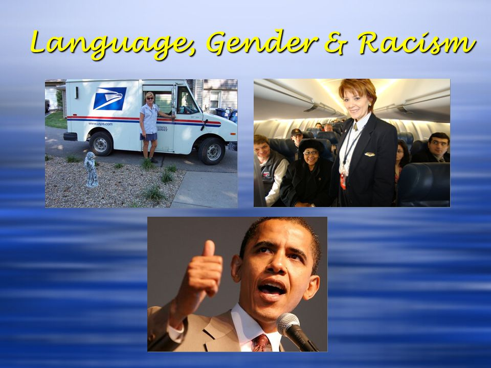 Language, Gender & Racism