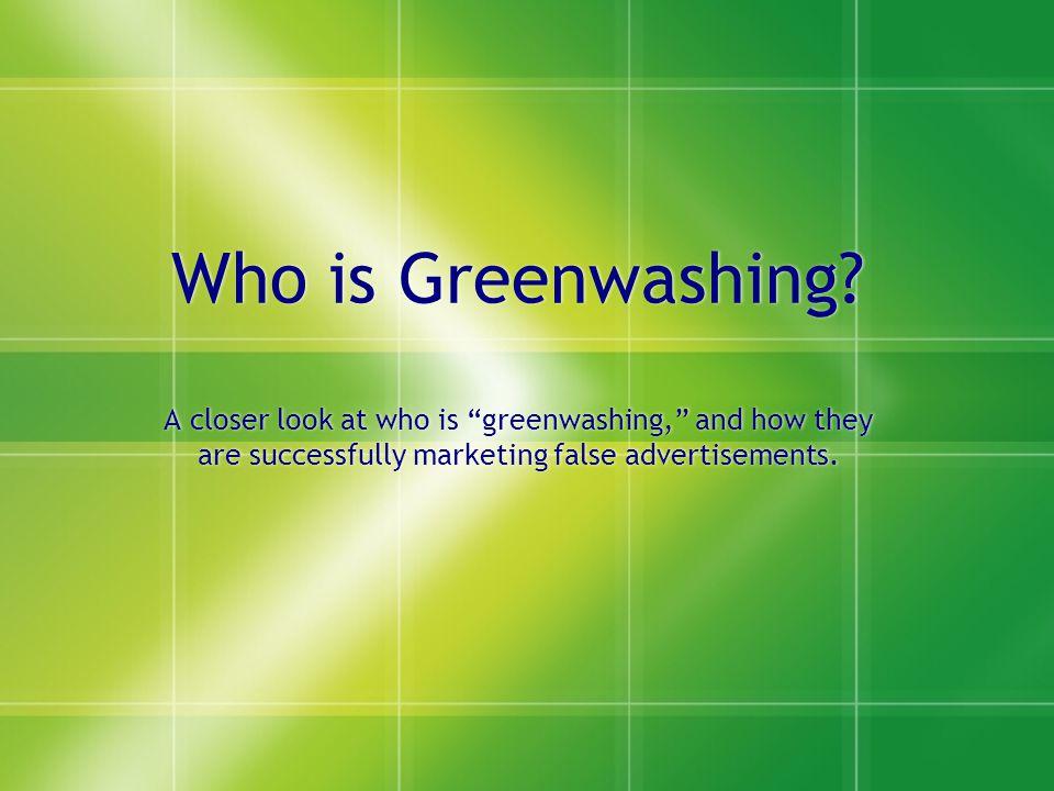 Who is Greenwashing.