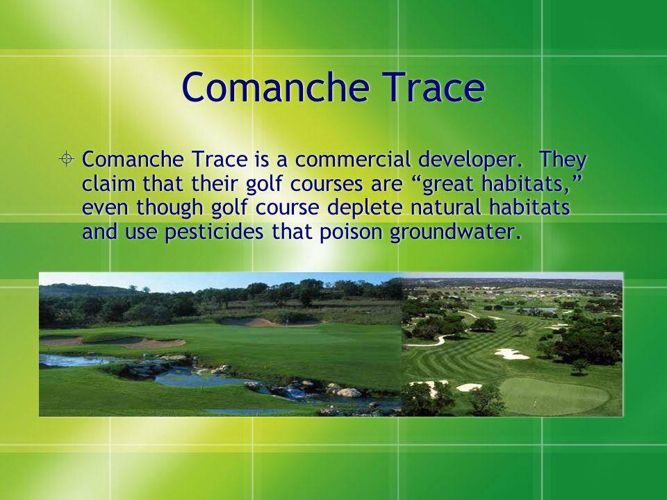 Comanche Trace  Comanche Trace is a commercial developer.