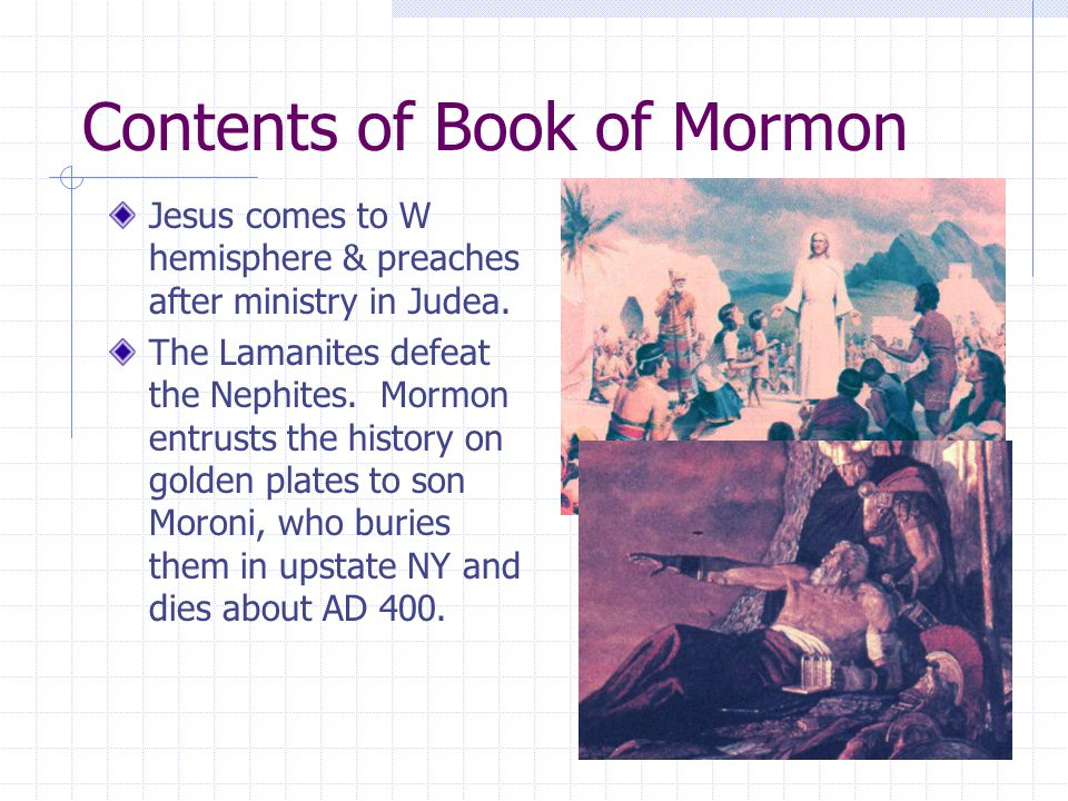Contents of Book of Mormon Jesus comes to W hemisphere & preaches after ministry in Judea.