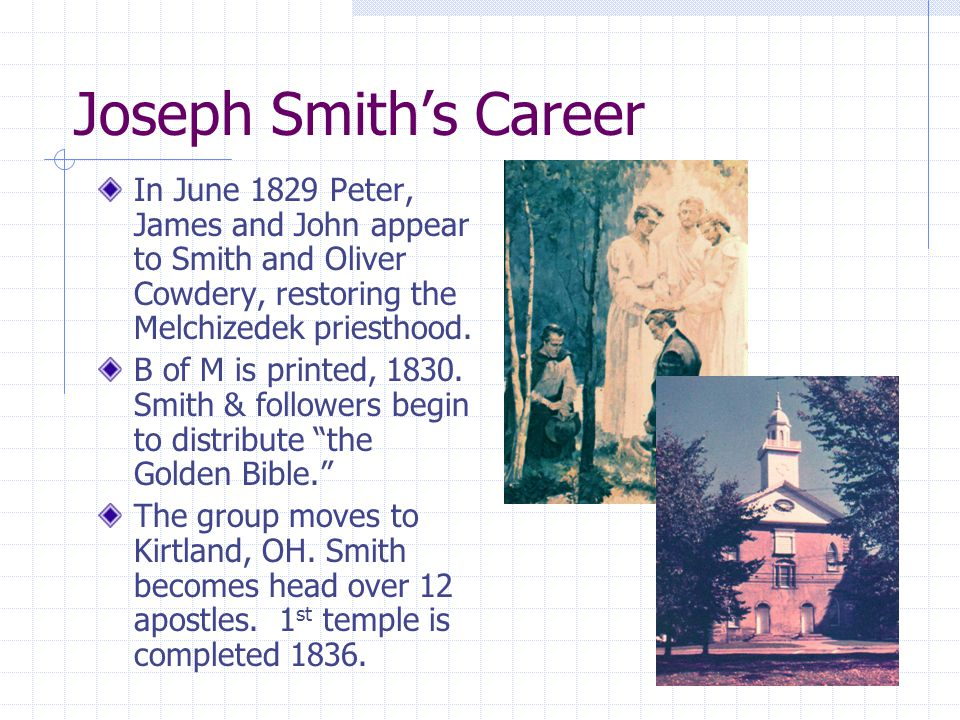 Smith's Career The Mormons are opposed by 'Gentiles' in NY, OH, MO.