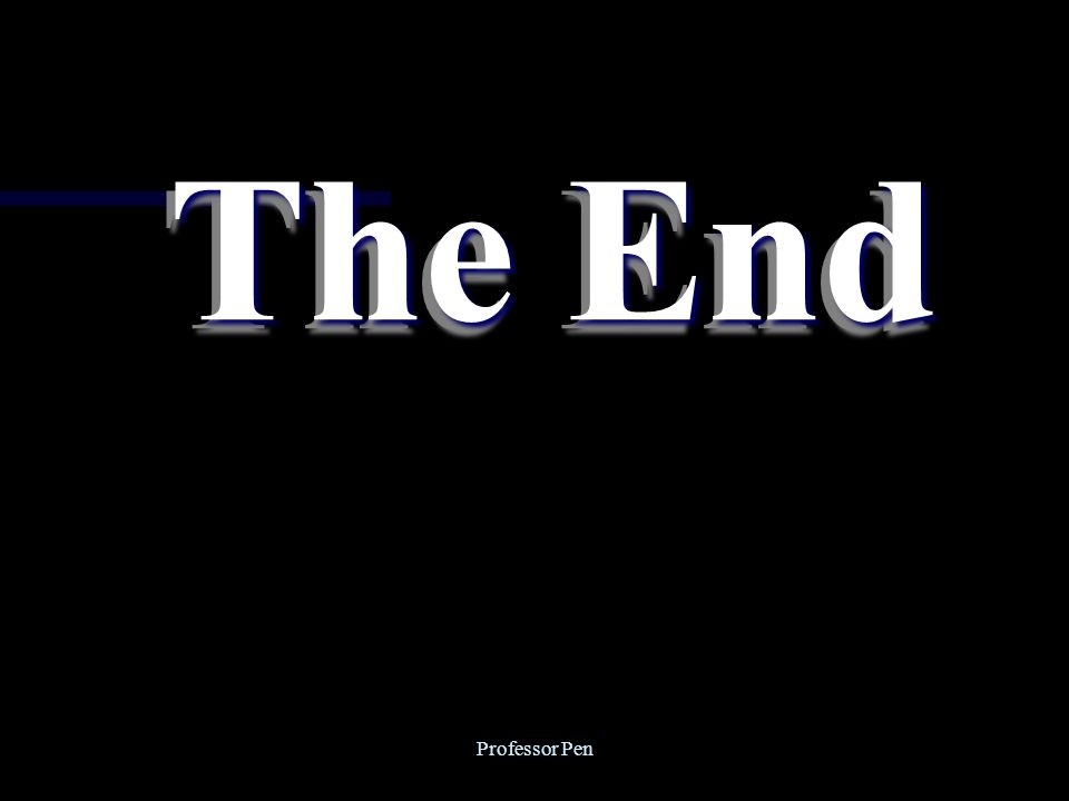 Professor Pen The End