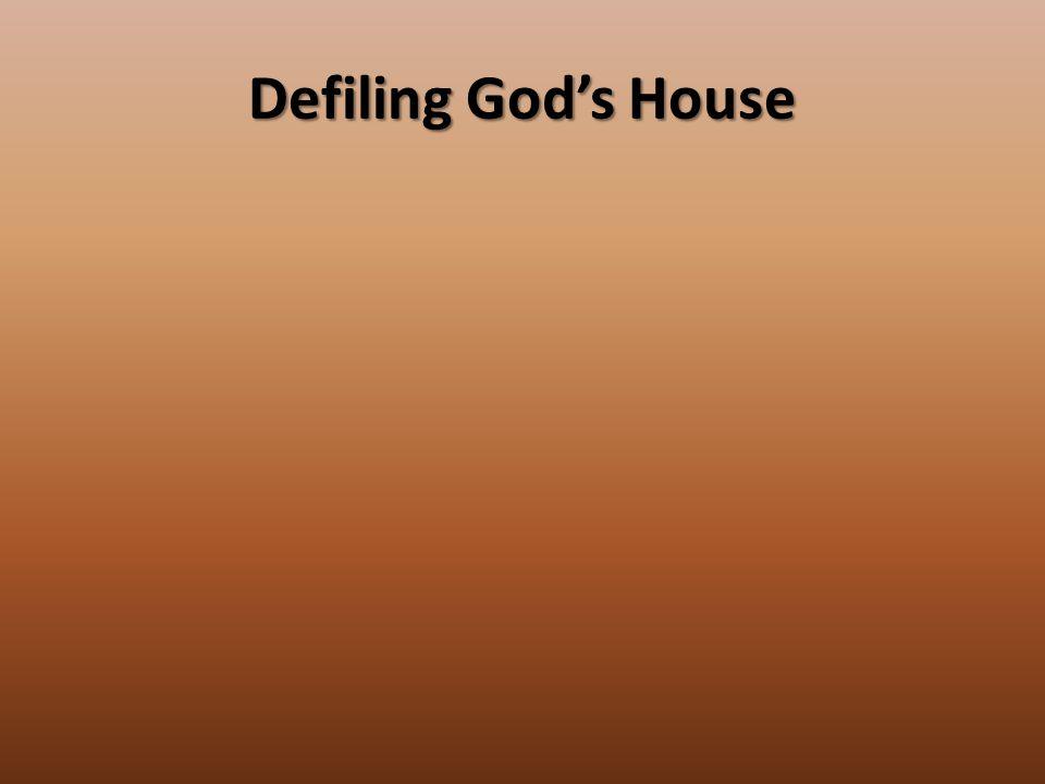 Defiling God's House