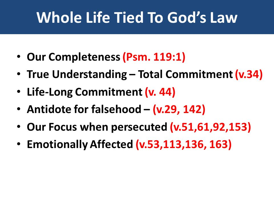 Whole Life Tied To God's Law Our Completeness (Psm.