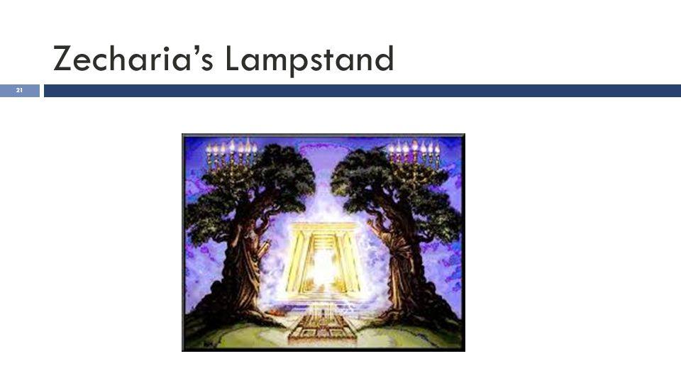 Zecharia's Lampstand 21