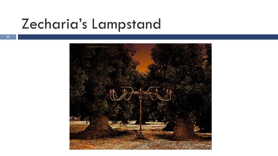 Zecharia's Lampstand 23