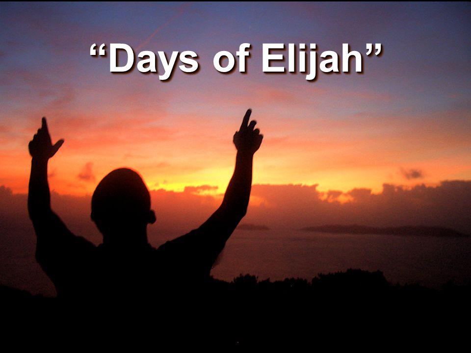 """Days of Elijah"""